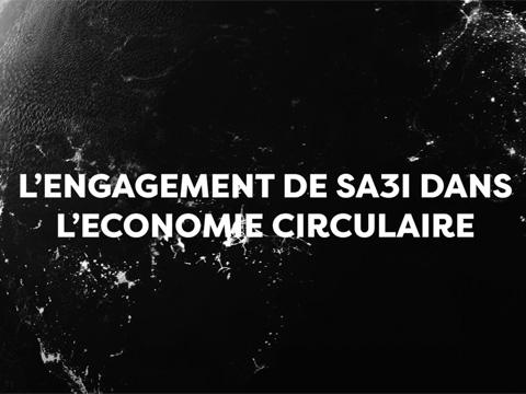 L' Engagement de SA3i sur l'Economie Circulaire